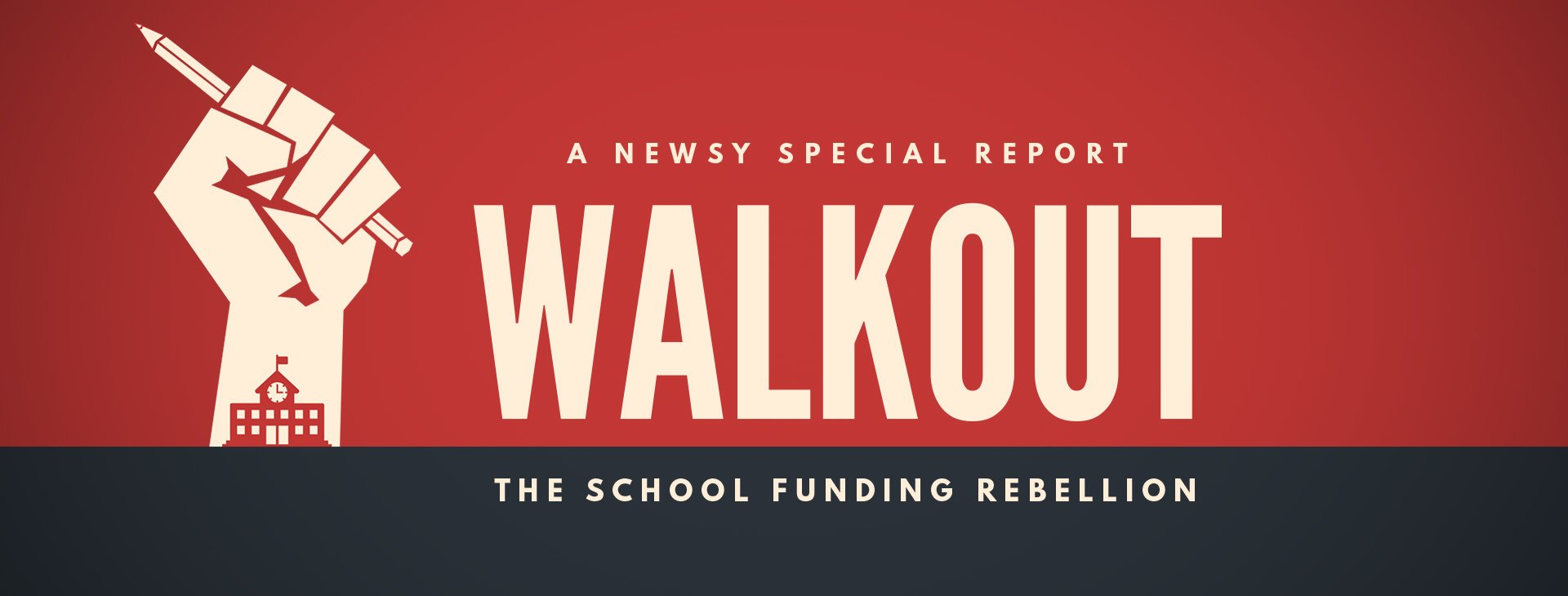 Walkout: The School Funding Rebellion