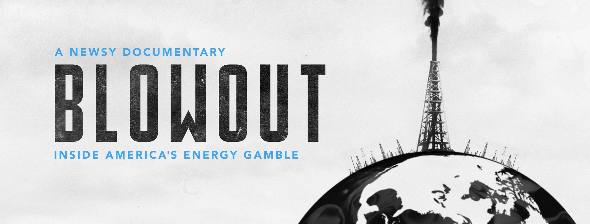 Blowout: Inside America's Energy Gamble