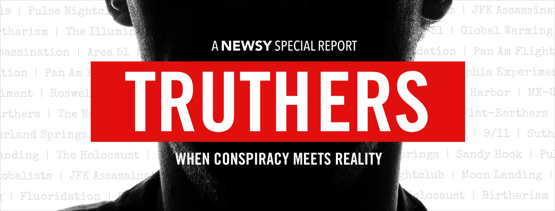 Truthers: When Conspiracy Meets Reality