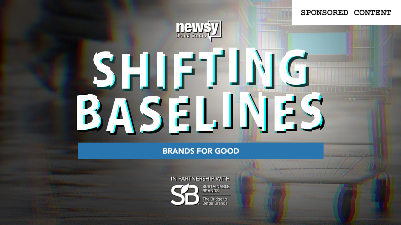 Shifting Baselines: Brands For Good