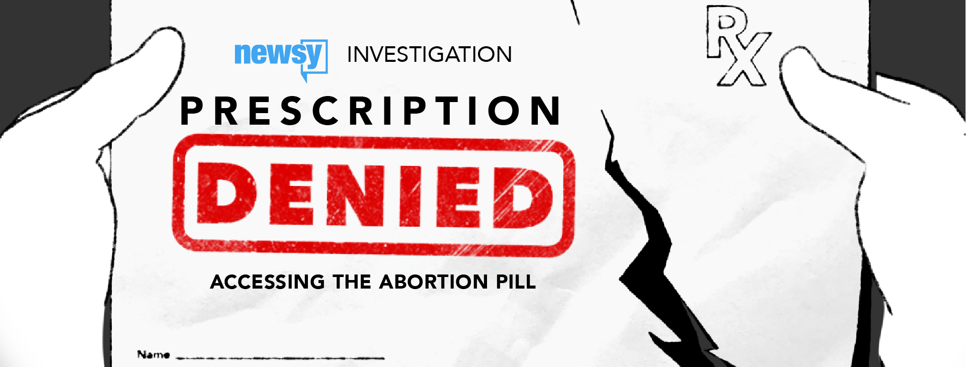 Prescription Denied: Accessing the Abortion Pill