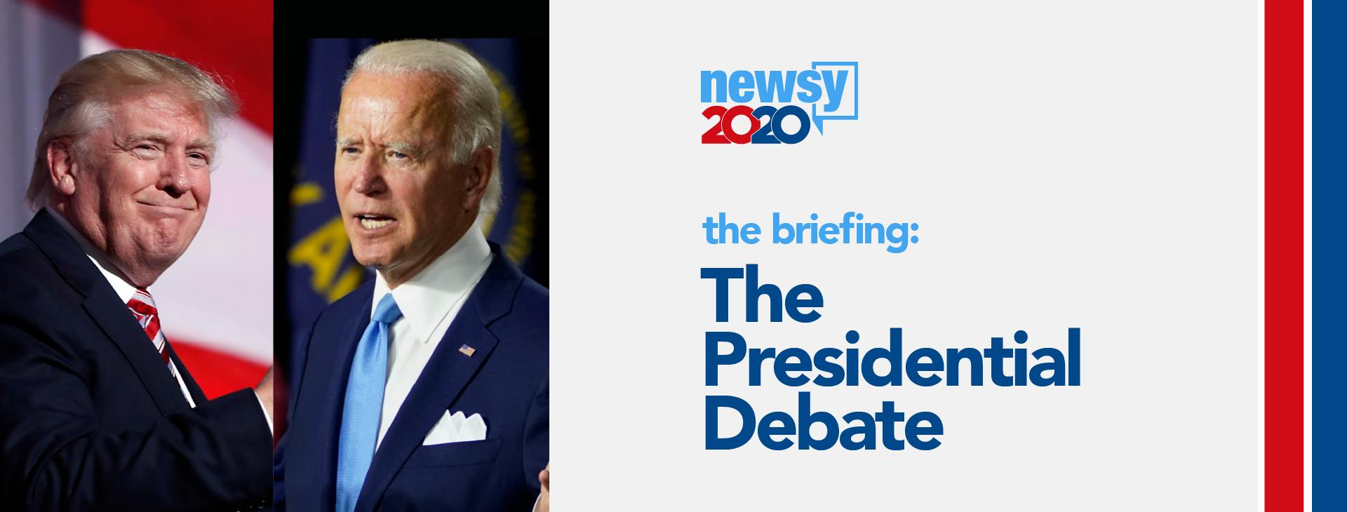 The Briefing: The Presidential Debate
