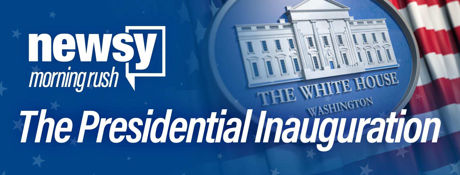 Morning Rush: The Presidential Inauguration