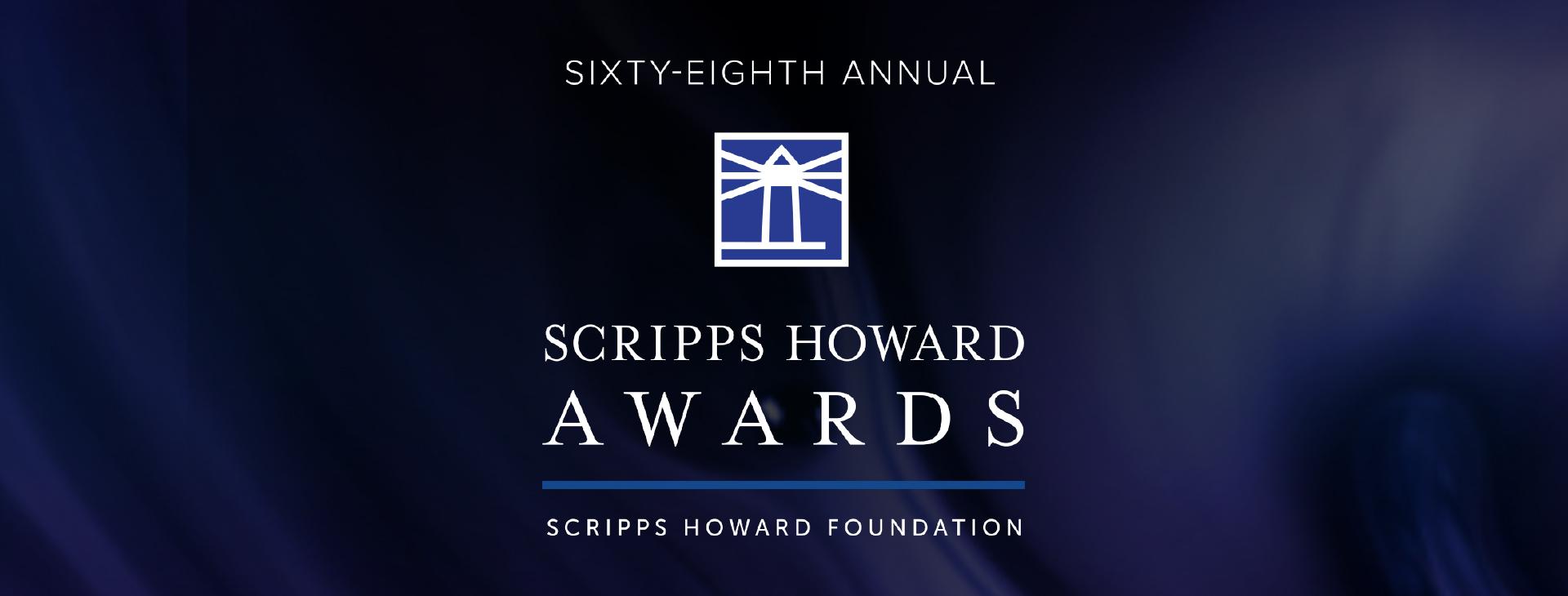 68th Annual Scripps Howard Awards