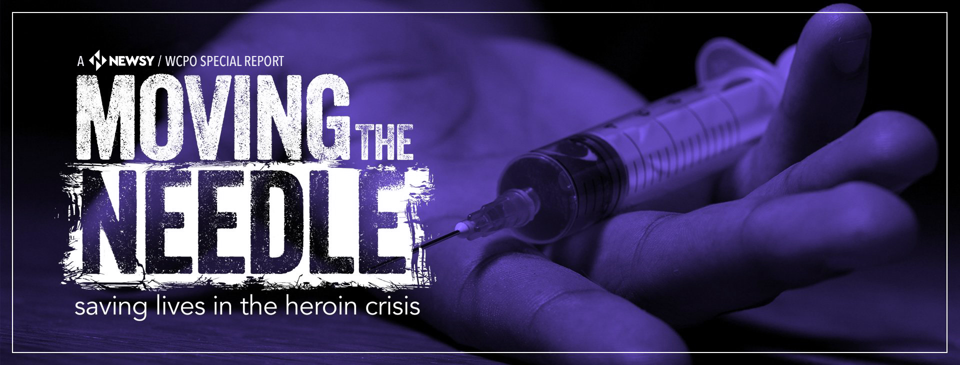 Moving the Needle: Saving Lives in the Heroin Crisis