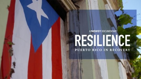 Resilience: Puerto Rico in Recovery