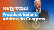 Morning Rush: President Biden's Address to Congress