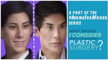 Asking For A Friend: What To Consider When Considering Plastic Surgery
