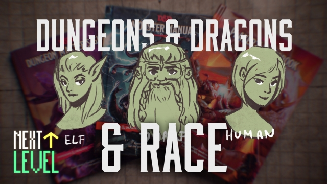 Rethinking How 'Dungeons & Dragons' Handles Race
