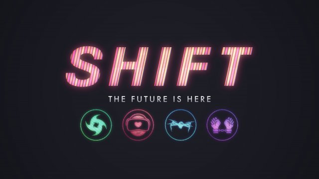 'Shift' explores the technology, culture that will shape our future