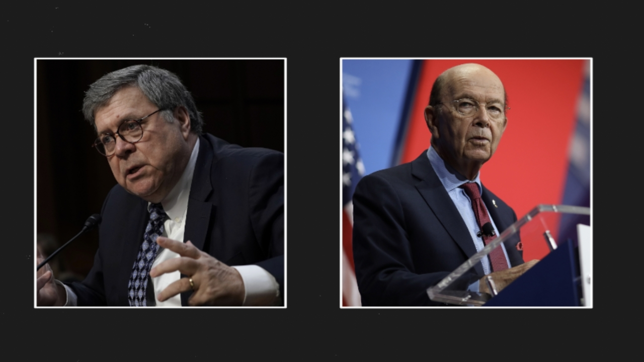 Attorney General William Barr and Commerce Secretary Wilbur Ross